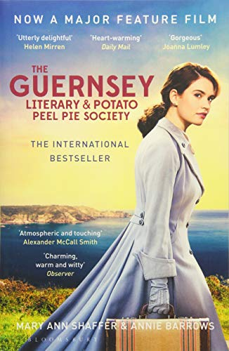 The Guernsey Literary and Potato Peel Pie Society: rejacketed (Film Tie in) By Annie Barrows