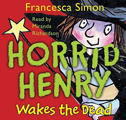 Horrid Henry Wakes The Dead: Book 18 By Simon, Francesca