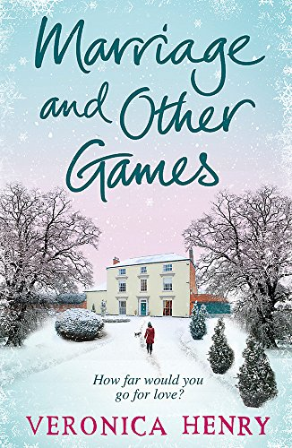 Marriage And Other Games By Veronica Henry
