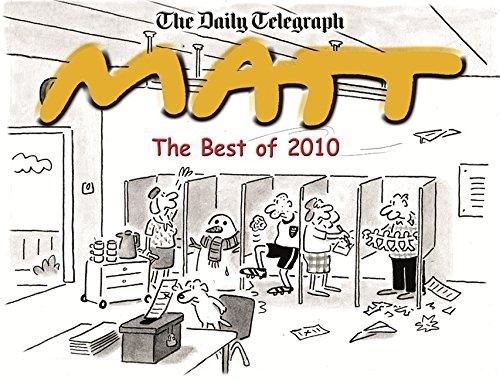 The Best of Matt 2010 By Matt Pritchett
