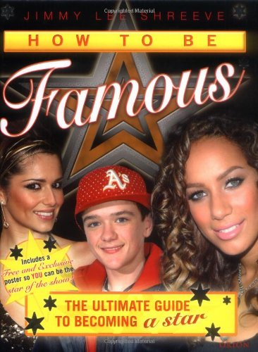How to be Famous By Jimmy Lee Shreeve
