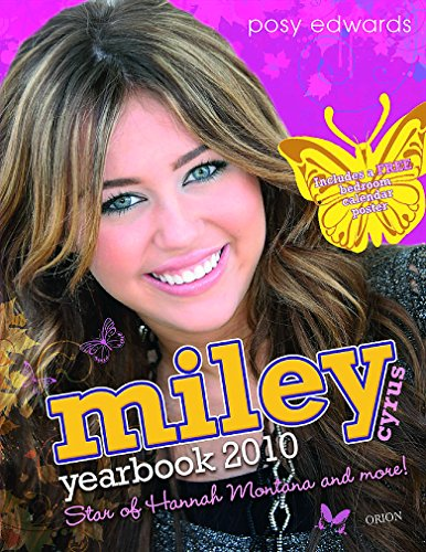 Miley Cyrus Yearbook 2010 By Posy Edwards