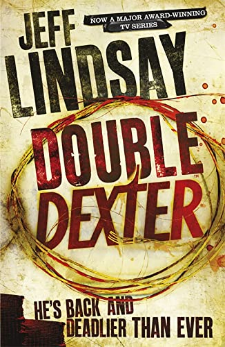 Double Dexter: A Novel by Jeff Lindsay