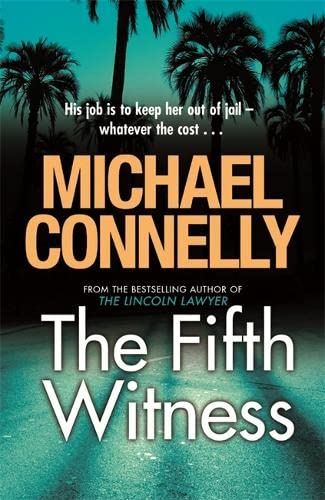 The Fifth Witness (Mickey Haller Series) By Michael Connelly