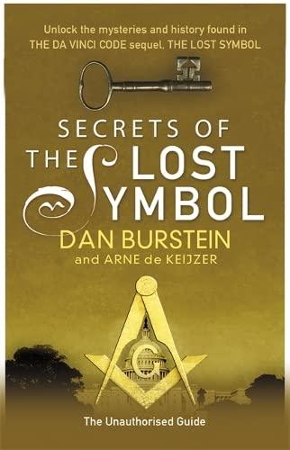 Secrets of the Lost Symbol By Dan Burstein