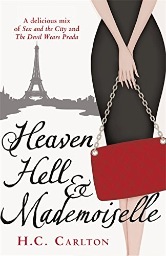 Heaven, Hell and Mademoiselle By H.C. Carlton