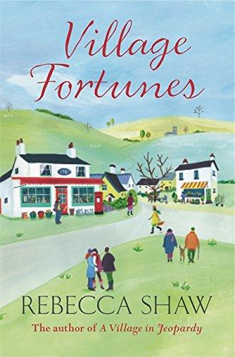Village Fortunes (Turnham Malpas 17) By Rebecca Shaw