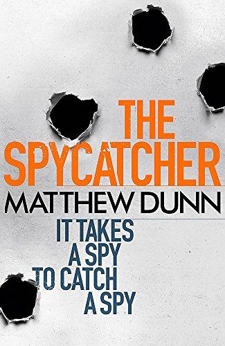 The Spycatcher By Matthew Dunn