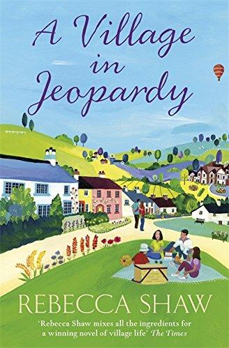 A Village in Jeopardy By Rebecca Shaw