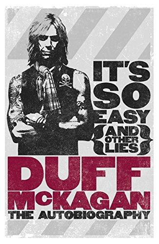 It's So Easy (and other lies) von Duff McKagan
