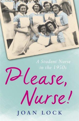 Please, Nurse! By Joan Lock