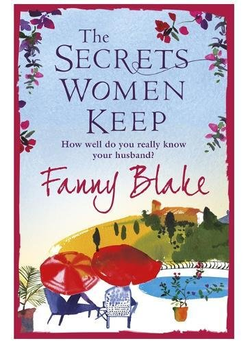 The Secrets Women Keep By Fanny Blake
