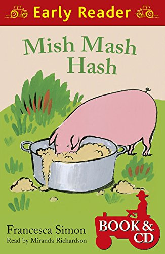 Mish Mash Hash (Book and CD) (Early Reader) By Francesca Simon