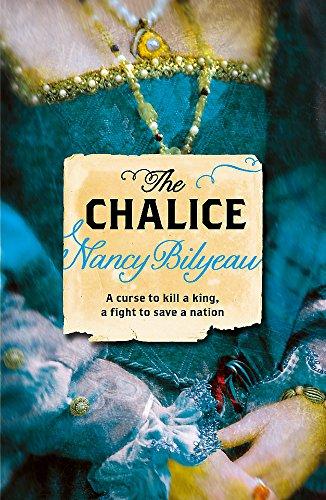 The-Chalice-Joanna-Stafford-by-Bilyeau-Nancy-Book-The-Cheap-Fast-Free-Post