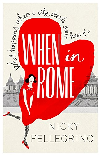 When in Rome by Nicky Pellegrino