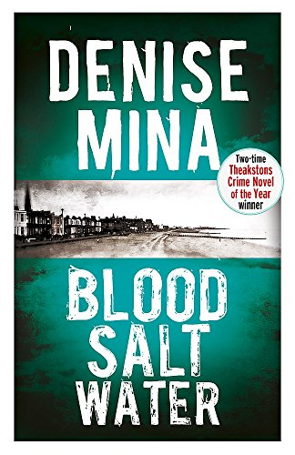 Blood, Salt, Water By Denise Mina