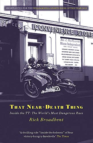 That Near Death Thing By Rick Broadbent