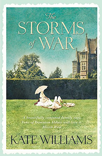 The Storms of War (De Witt Family 1) By Kate Williams