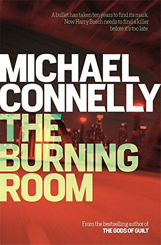 The Burning Room (Harry Bosch Series) By Michael Connelly