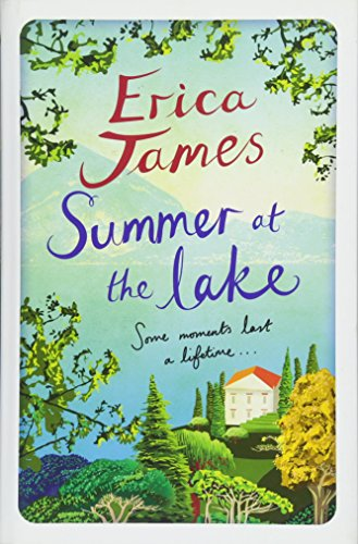 The Summer at the Lake by Erica James