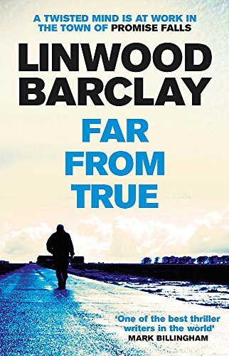 Far From True By Linwood Barclay
