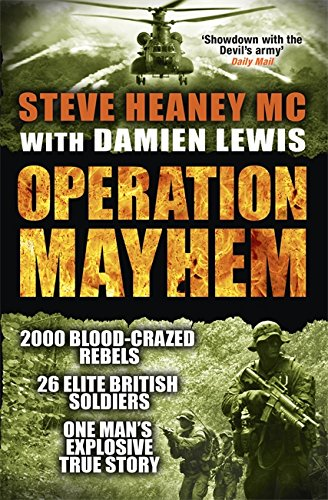 Operation Mayhem By Steve Heaney, MC