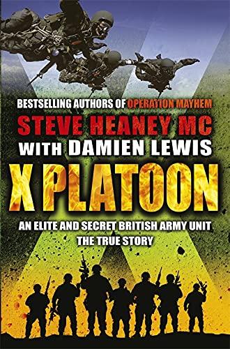 X Platoon von Steve Heaney, MC