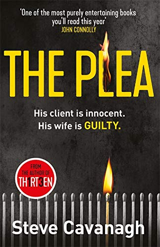 The Plea: Eddie Flynn Book 2 By Steve Cavanagh