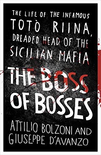 The Boss of Bosses von Attilio Bolzoni