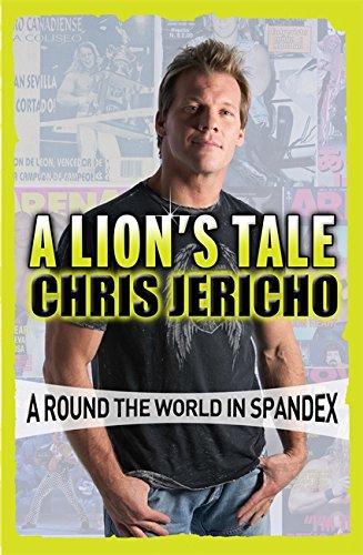 A Lion's Tale von Chris Jericho