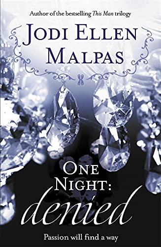 One Night: Denied (One Night series) By Jodi Ellen Malpas
