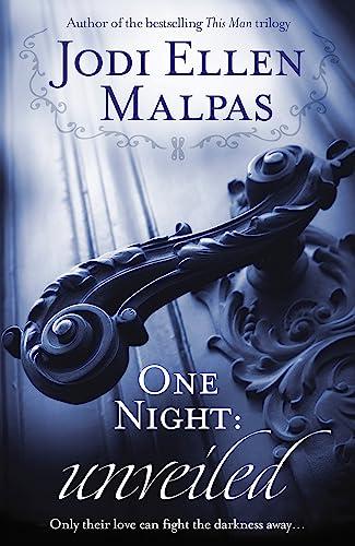 One Night: Unveiled by Jodi Ellen Malpas