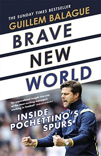 Brave New World von Guillem Balague