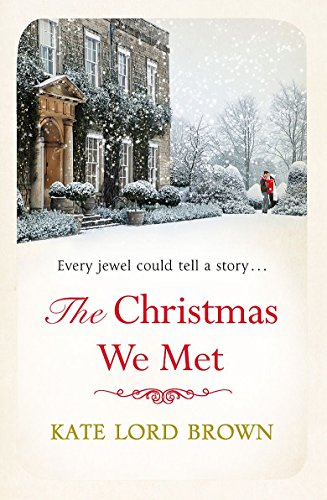 The Christmas We Met (Christmas Fiction) By Kate Lord Brown