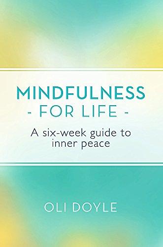 Mindfulness for Life By Oli Doyle