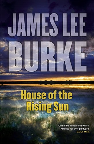 House Of The Rising Sun By James Lee Burke Used Very
