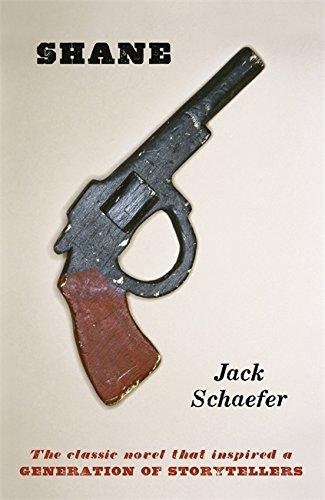 Shane By Jack Schaefer