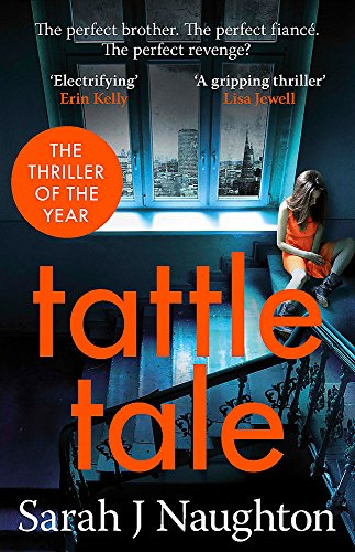 Tattletale by Sarah J. Naughton