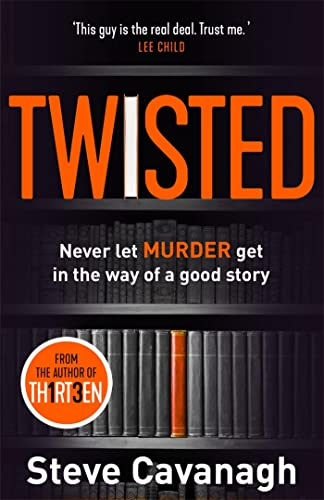 Twisted: The Sunday Times Bestseller By Steve Cavanagh