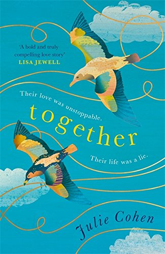 Together: a Richard and Judy Book Club summer read 2018 by Julie Cohen