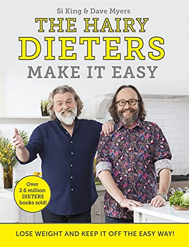Hairy Dieters Make It Easy The Hairy Dieters Make It Easy: Lose weight and keep it off the easy way By Hairy Bikers