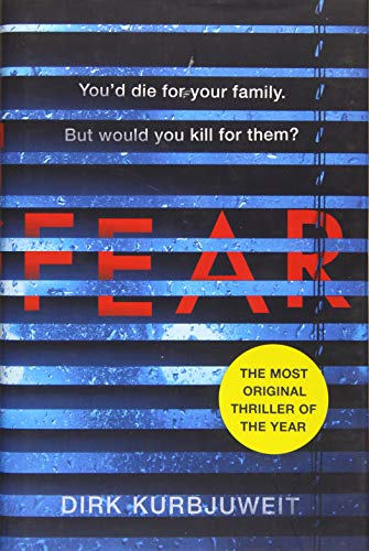 Fear By Dirk Kurbjuweit