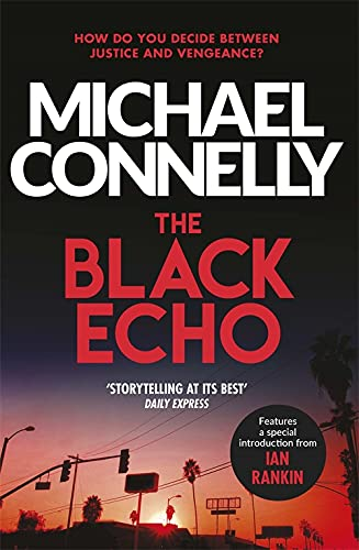 Black Echo By Michael Connelly
