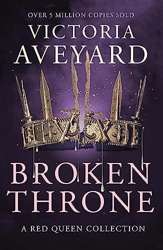 Broken Throne von Victoria Aveyard