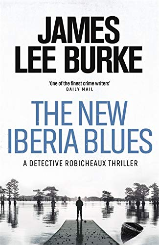The New Iberia Blues By James Lee Burke