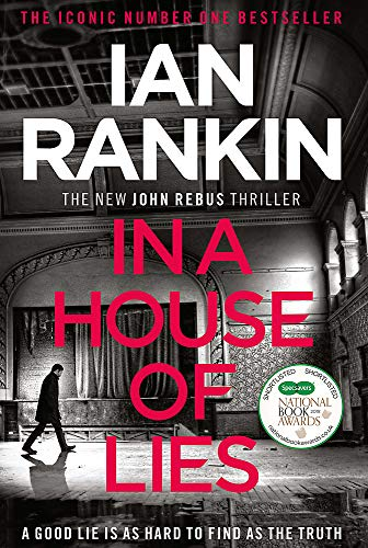 In a House of Lies: The Brand New Rebus Thriller – the No.1 Bestseller (Inspector Rebus 22) By Ian Rankin