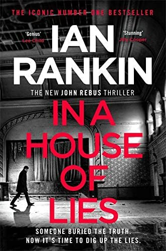 In a House of Lies: The Brand New Rebus Thriller – the No.1 Bestseller By Ian Rankin