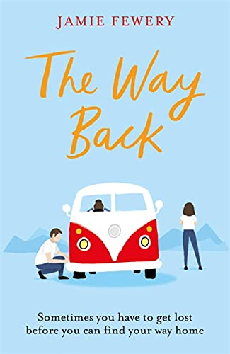 The Way Back By Jamie Fewery