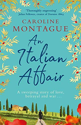 An Italian Affair By Caroline Montague