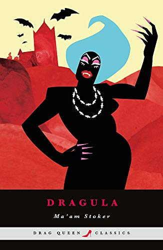 Dragula By Ma'am Stoker